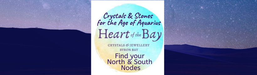The Age of Aquarius - Heart of the Bay - Crystals Byron Bay
