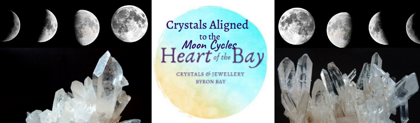 Crystals and Moon cycles Byron Bay crystals Heart of the Bay