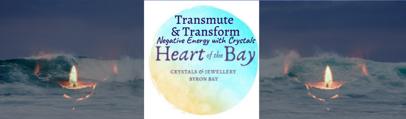 Transmute negative energy _Byron Bay Crystals - Heart of the Bay
