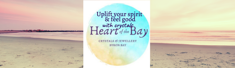 Uplift your mood & spirit and feel good with Byron Bay crystals Heart of the Bay Byron Bay